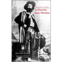 The Gaucho Juan Moreira