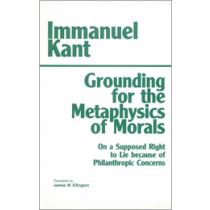 Grounding for the Metaphysics of Morals (Third Edition)