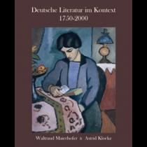 Deutsche Literatur im Kontext, 1750-2000