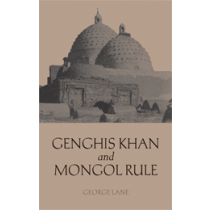 Genghis Khan and Mongol Rule
