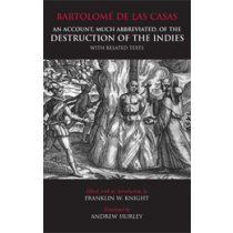 An Account, Much Abbreviated, of the Destruction of the Indies