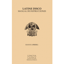 Lingua Latina: Pars I: Latine Disco Manual de Instrucciones (in Spanish)