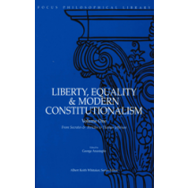 Liberty, Equality & Modern Constitutionalism, Volume One