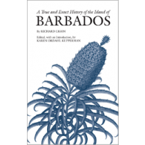 A True and Exact History of the Island of Barbados
