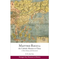 Matteo Ricci and the Catholic Mission to China, 1583–1610
