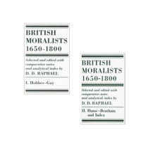 British Moralists: 1650-1800, Vols. I and II