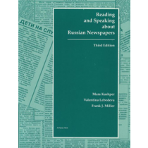 Reading and Speaking About Russian Newspapers (Third Edition)