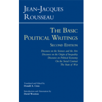 Rousseau: The Basic Political Writings (Second Edition)
