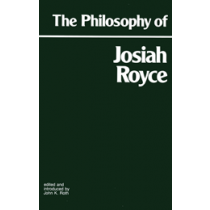 The Philosophy of Josiah Royce