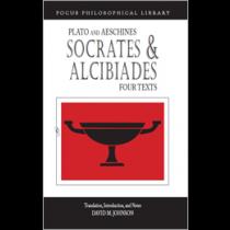 Socrates & Alcibiades: Four Texts