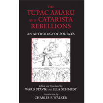 The Tupac Amaru and Catarista Rebellions