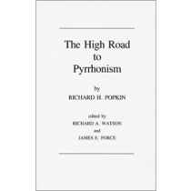 The High Road to Pyrrhonism