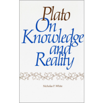 Plato on Knowledge and Reality
