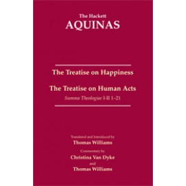 The Treatise on Happiness • The Treatise on Human Acts