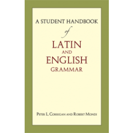 A Student Handbook of Latin and English Grammar