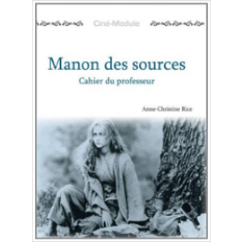 Ciné-Module 2: Manon des Sources, Cahier du Professeur