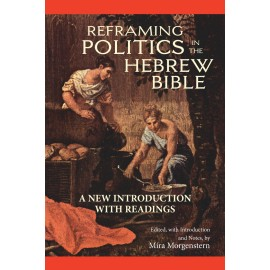 Reframing Politics in the Hebrew Bible