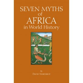 Seven Myths of Africa in World History