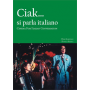 Ciak . . . si parla italiano: Cinema for Italian Conversation