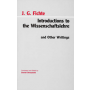 Introductions To The  Wissenschaftslehre And Other Writings (1797-1800)