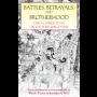Battles, Betrayals, and Brotherhood