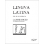 Lingua Latina: Latine Doceo: A Companion for Instructors