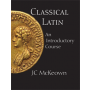 Classical Latin: An Introductory Course