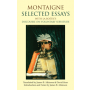 Montaigne: Selected Essays
