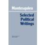 Montesquieu: Selected Political Writings