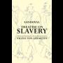 Treatise on Slavery: Selections from De Instauranda Aethiopum Salute
