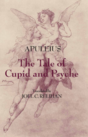 Apuleius Tale of Cupid & Psyche cover